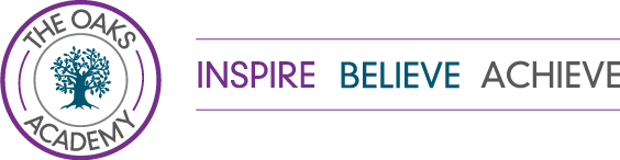 The Oaks Academy - Inspire Believe Achieve